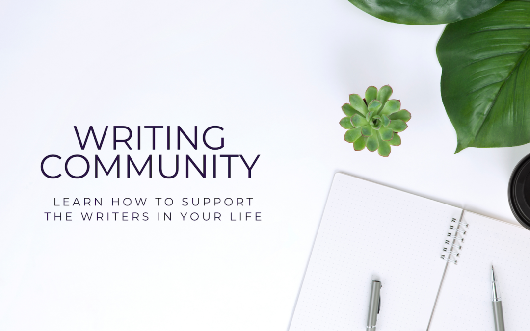 How to Support Writers: A Guide